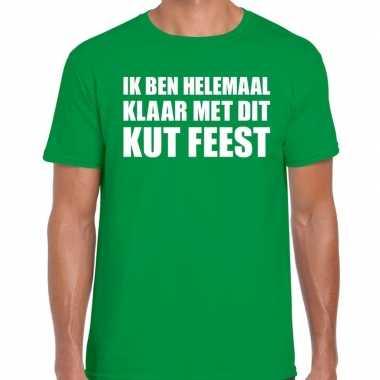 Feestwinkel | fun t-shirt ik ben helemaal klaar met dit kut feest gro