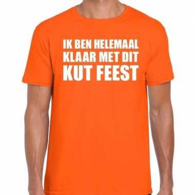 Feestwinkel | fun t-shirt ik ben helemaal klaar met dit kut feest ora
