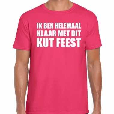 Feestwinkel | fun t-shirt ik ben helemaal klaar met dit kut feest roz
