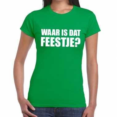 Feestwinkel | waar is dat feestje fun t-shirt voor dames groen morgen