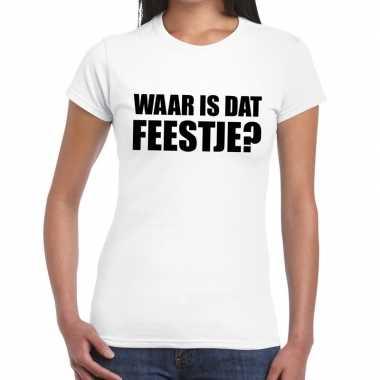 Feestwinkel | waar is dat feestje? fun t-shirt voor dames wit morgen