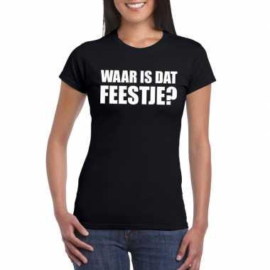 Feestwinkel | waar is dat feestje fun t-shirt voor dames zwart morgen